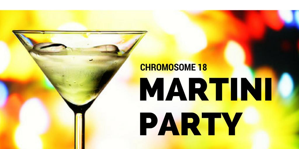 Chromosome 18 Martini Party Chromosome18